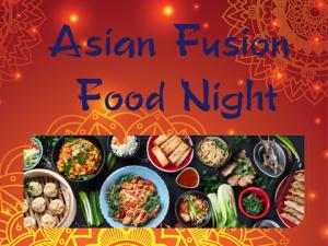 Asian Fusion Food Night